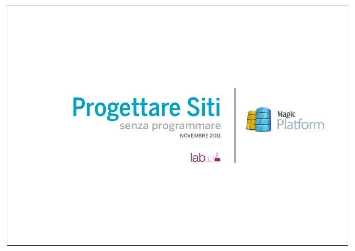 Progettare Siti    senza programmare              NOVEMBRE 2011