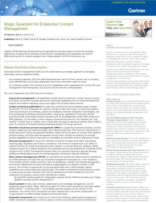 MagicQuadrantforEnterpriseContent Management 18October2012ID:G00237781 Analyst(s):MarkR.Gilbert,KarenM.Shegda...