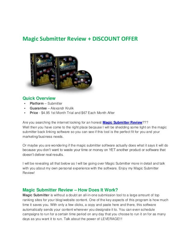 Magic Submitter Review + DISCOUNT OFFER  Quick Overview     Platform – Submitter Guarantee – Alexandr Krulik Price - $4...
