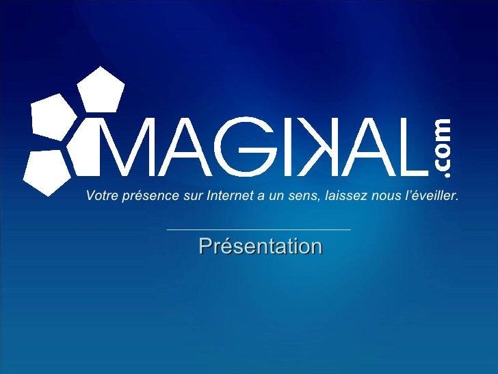 Magikal   Présentation Pour Slide Share