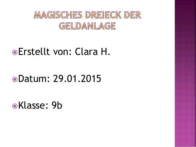 Erstellt von: Clara H. Datum: 29.01.2015 Klasse: 9b