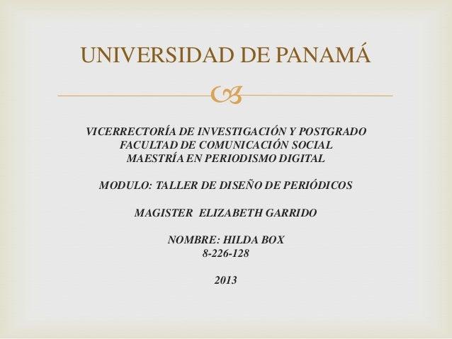  VICERRECTORÍA DE INVESTIGACIÓN Y POSTGRADO FACULTAD DE COMUNICACIÓN SOCIAL MAESTRÍA EN PERIODISMO DIGITAL MODULO: TALLER...