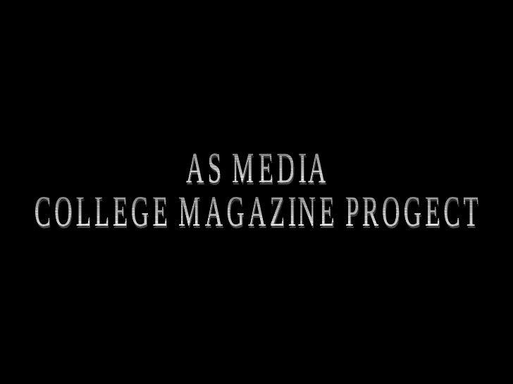 AS MEDIA  COLLEGE MAGAZINE PROGECT