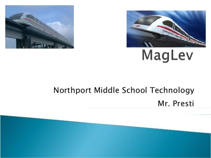 Northport Middle School Technology Mr. Presti