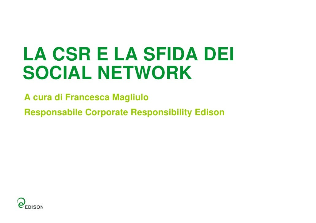 """""""Edison Generation: la sfida della comunicazione CSR attraverso i social network"""" di Francesca Magliulo"""