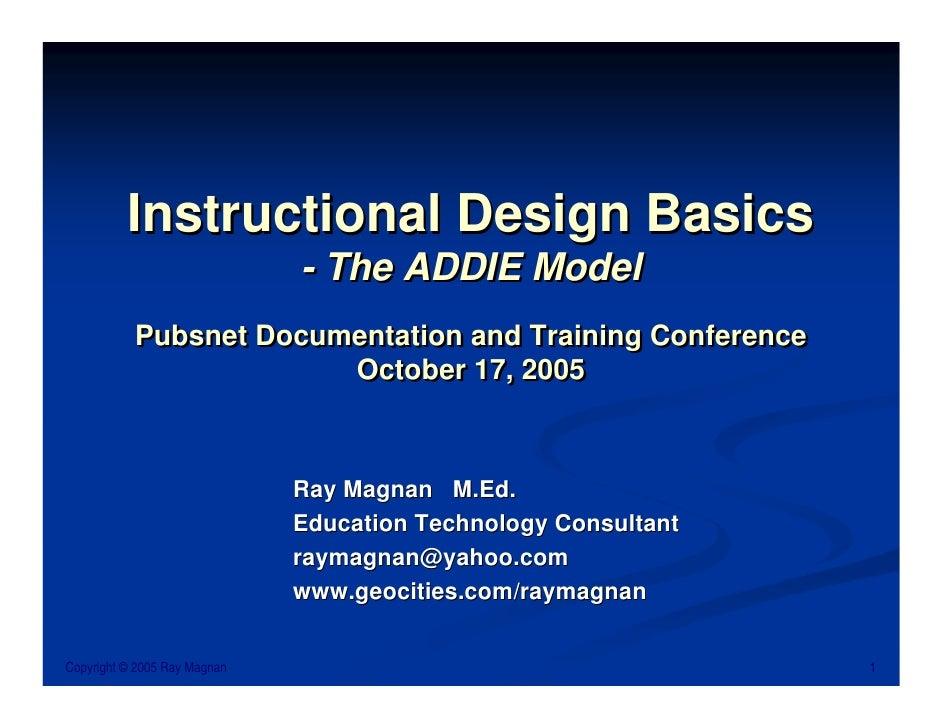 Ray Magnan - Instructional Design Basics: The ADDIE Model