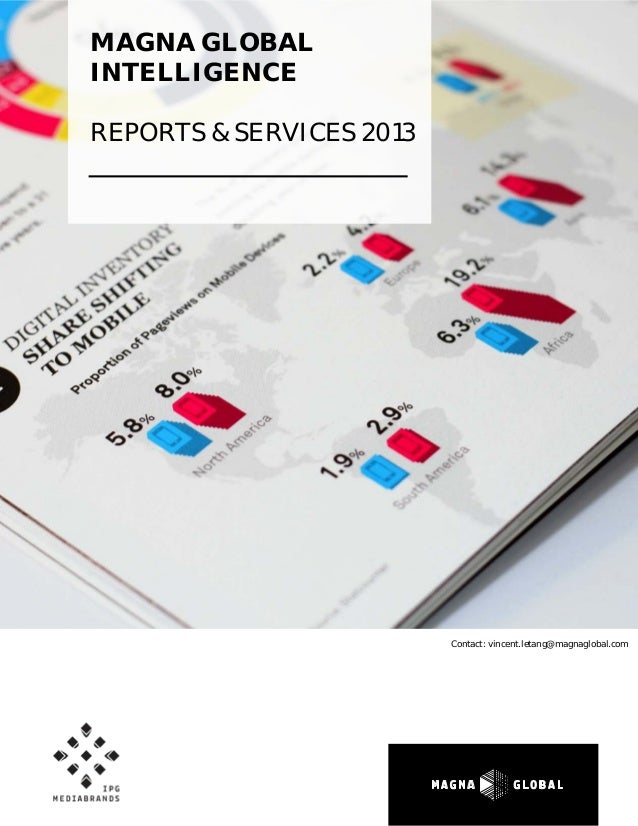 Magna Global - Intelligence Reports & Services 2013