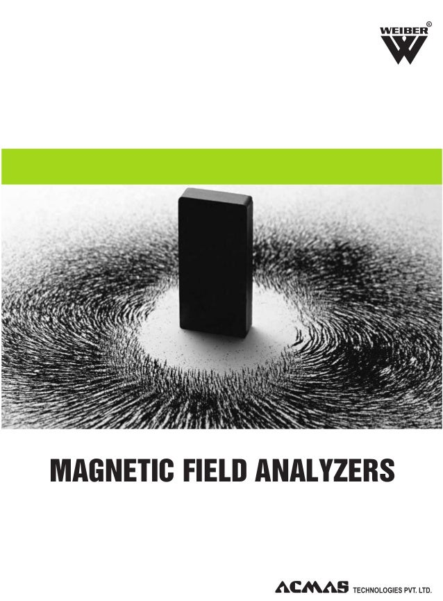 R  MAGNETIC FIELD ANALYZERS