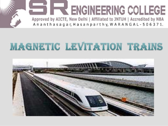 CONTENTSINTRODUCTIONTYPES OF MAGLEV TECHNOLOGYBASIC STRUCTURECOMPARISON WITH COMMERCIAL TRAINSADVANTAGESCONCLUSION