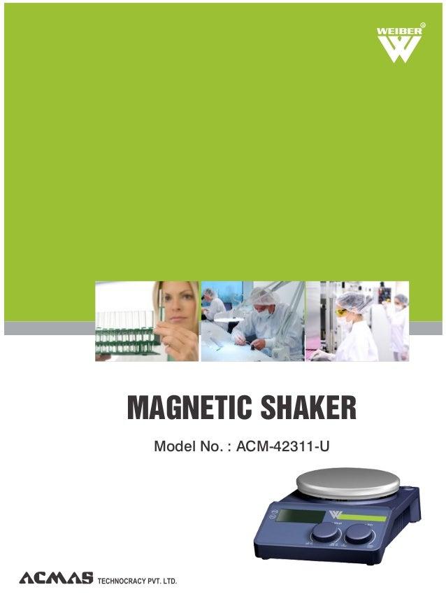 MAGNETIC SHAKER Model No. : ACM-42311-U ACM-42311- U R