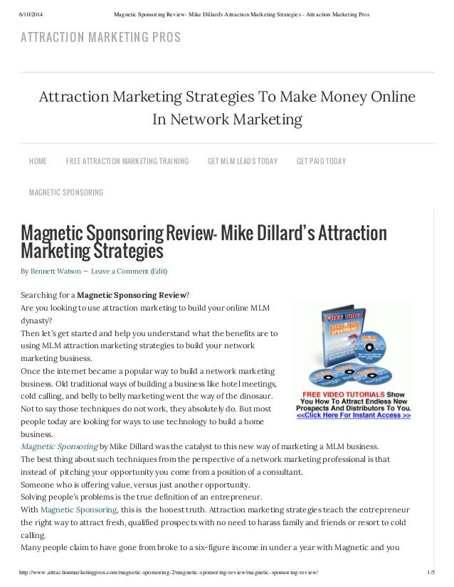 6/10/2014 Magnetic Sponsoring Review- Mike Dillard's Attraction Marketing Strategies - Attraction Marketing Pros http://ww...