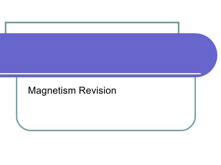 Magnetism Revision