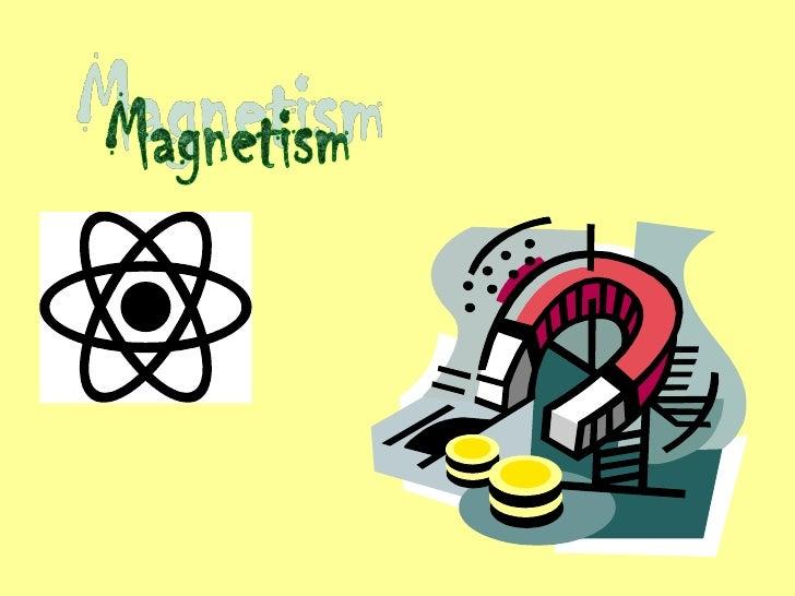Magnetism<br />