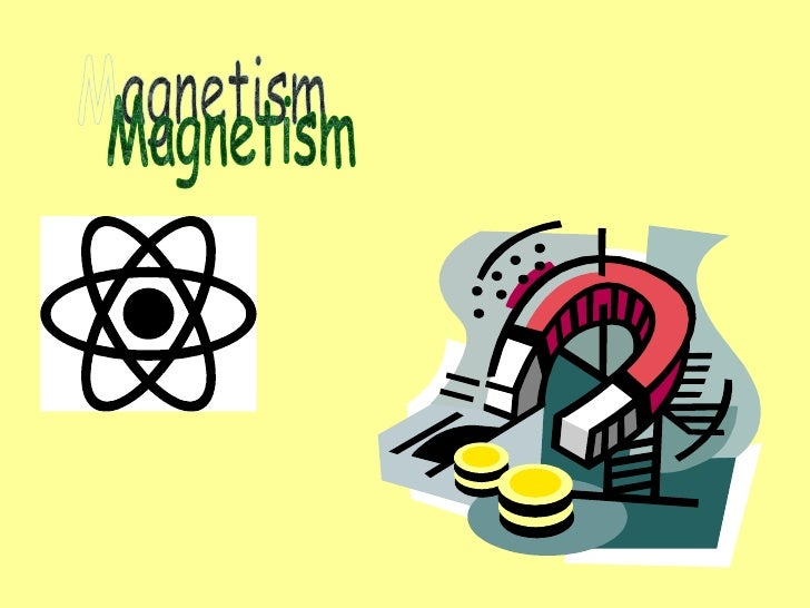 Magnetism3 power point