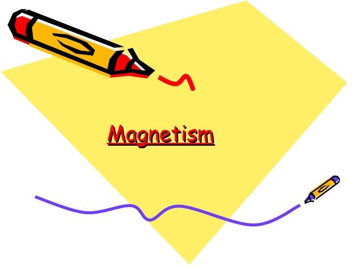 Magnetism