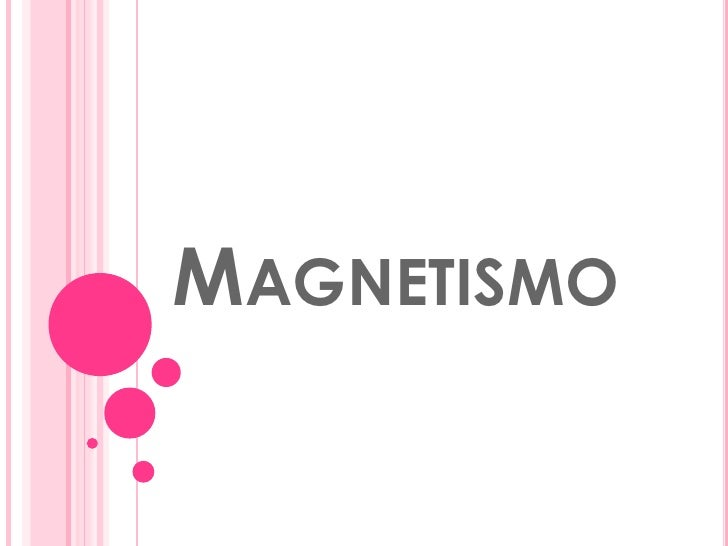 Magnetismo<br />