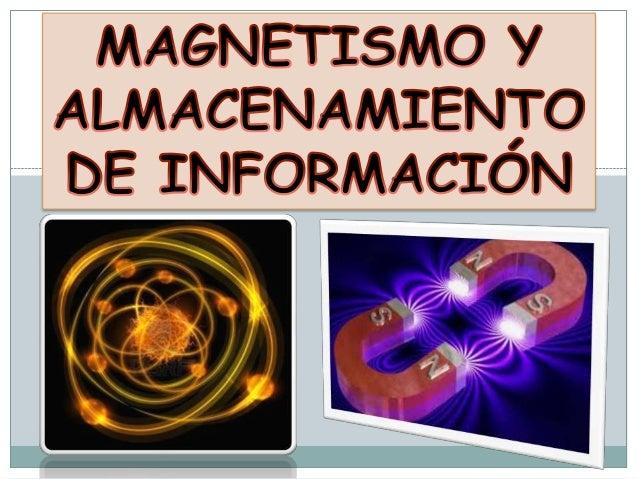 Es un fenómeno físico por el que los objetos ejercen fuerzas de atracción o repulsión sobre otros materiales.