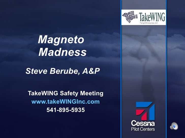Magneto madness: Pilot Safety Meeting