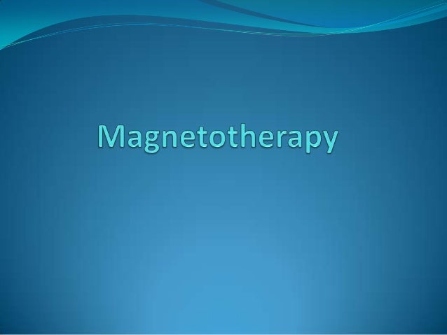 Definition: It is a therapeutic technique that consists in applyingartificial magnetic fields on an affected part of theh...