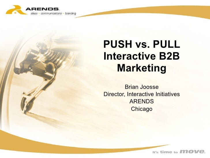 Interactive Marketing Push and Pull