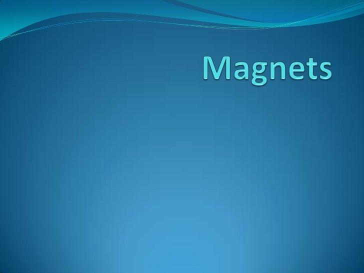 Magnets<br />