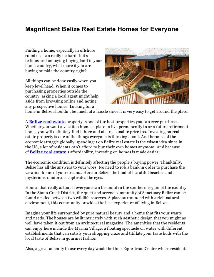 Magnificent Belize Real Estate Homes for EveryoneFinding a home, especially in offshorecountries can really be hard. If it...