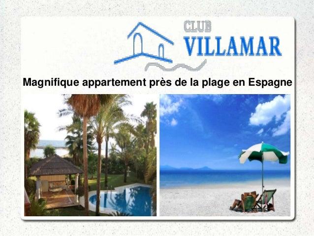 Magnifique appartement près de la plage en Espagne