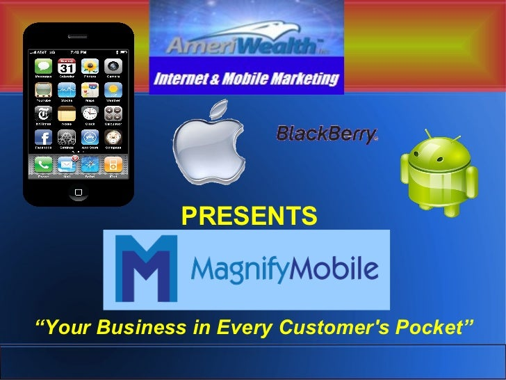 "PRESENTS""Your Business in Every Customers Pocket"""