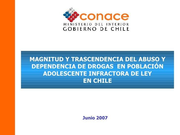 Magnitud y trascendencia del abuso y dependencia de drogas en población adolescente infractora de ley en chile