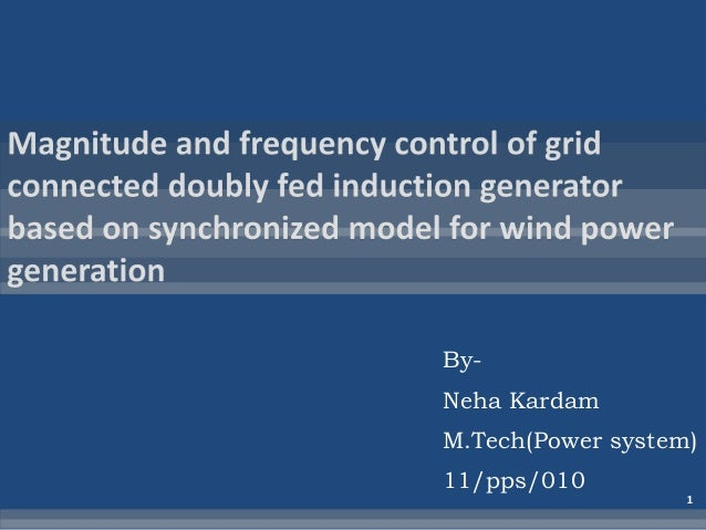 By-Neha KardamM.Tech(Power system)11/pps/010                   1