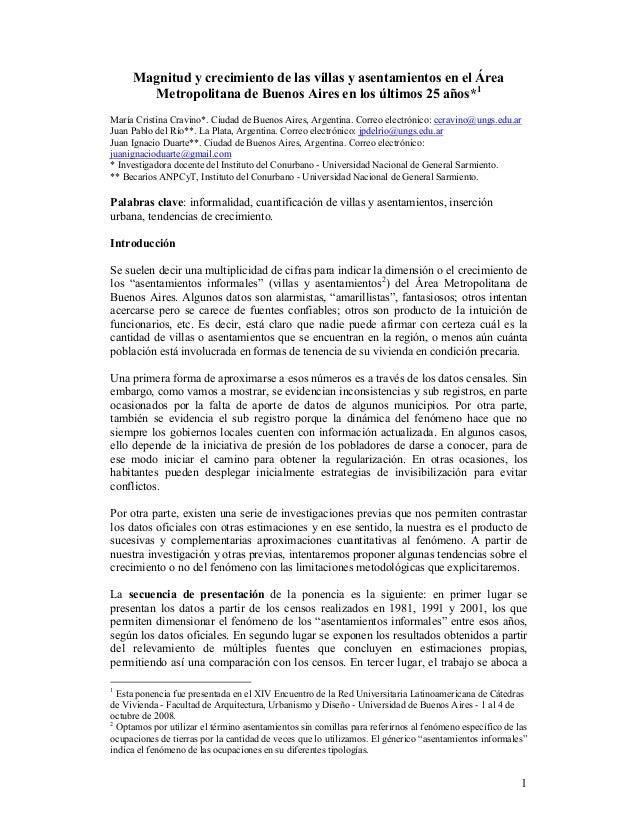 Magnitud y crecimiento de las villas y asentamientos en el área metropolitana de Buenos Aires en los últimos 25 años. María Cristina Cravino