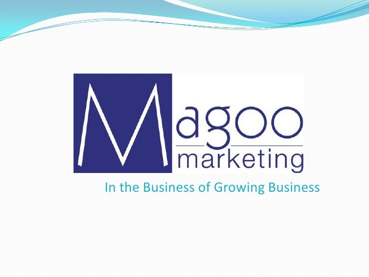 In the Business of Growing Business<br />