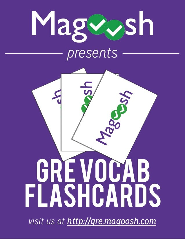 GREVOCAB FLASHCARDS presents visit us at http://gre.magoosh.com