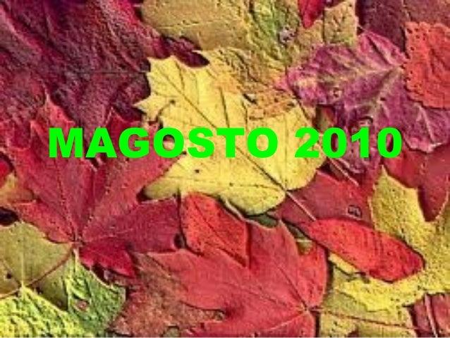MAGOSTO 2010