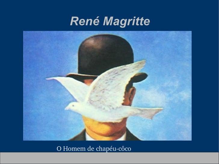 René Magritte O Homem de chapéu-côco