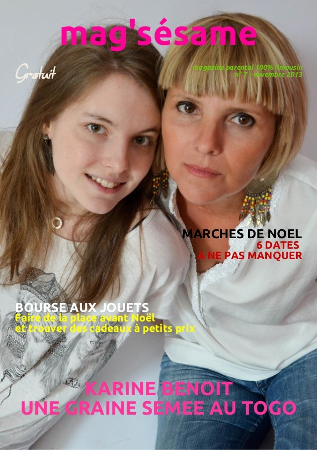 mag'sésame Gratuit  magazine parental 100% limousin n° 7 - novembre 2013  MARCHES DE NOEL  6 DATES A NE PAS MANQUER  BOURS...