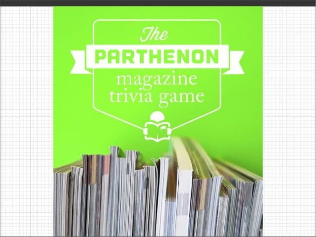 Parthenon Magazine Trivia Game