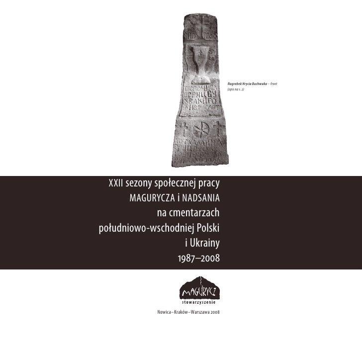 Nagrobek Hrycia Buchwaka – front                                             (opis na s. 2)       XXII sezony społecznej p...