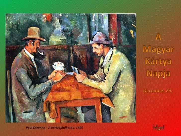Paul Cézanne –  A kártyajátékosok , 1895
