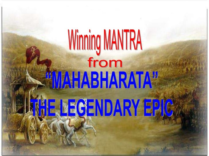 "Winning MANTRA<br />from<br />""MAHABHARATA""<br />THE LEGENDARY EPIC<br />"