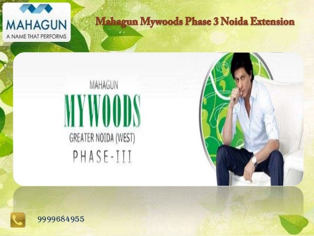 mahagun noida extension, Mahagun Mywoods Phase 3,Noida Extension Mahagun Project@9999684955
