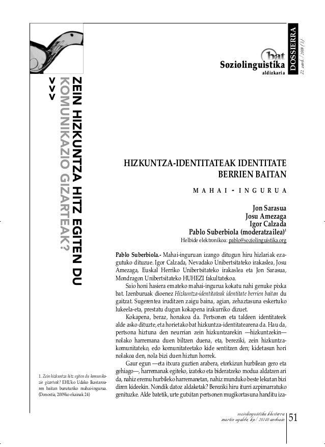 Soziolinguistika Klusterra: Mahai ingurua HIZKUNTZA-IDENTITATEAK IDENTITATE BERRIEN BAITAN