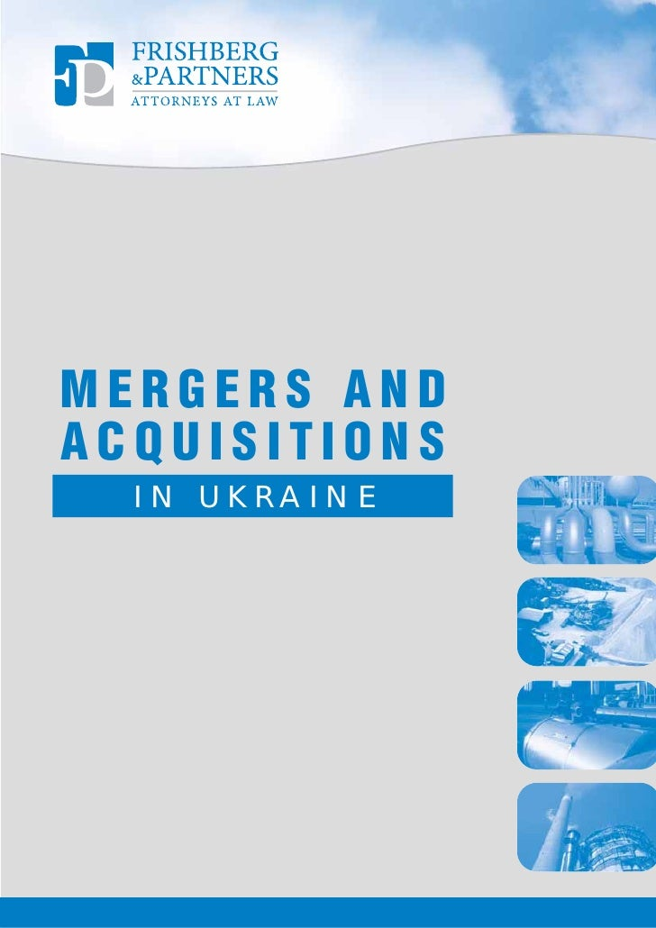 MERGERS AND ACQUISITIONS   IN UKRAINE