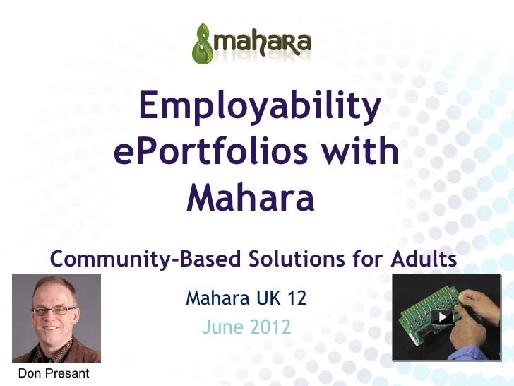 Employability              ePortfolios with                 Mahara    Community-Based Solutions for Adults                ...