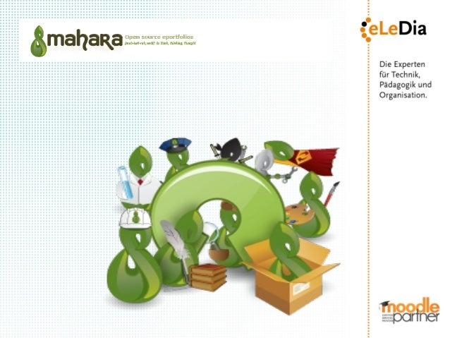 Mahara im Überblick Portfolios & Communities