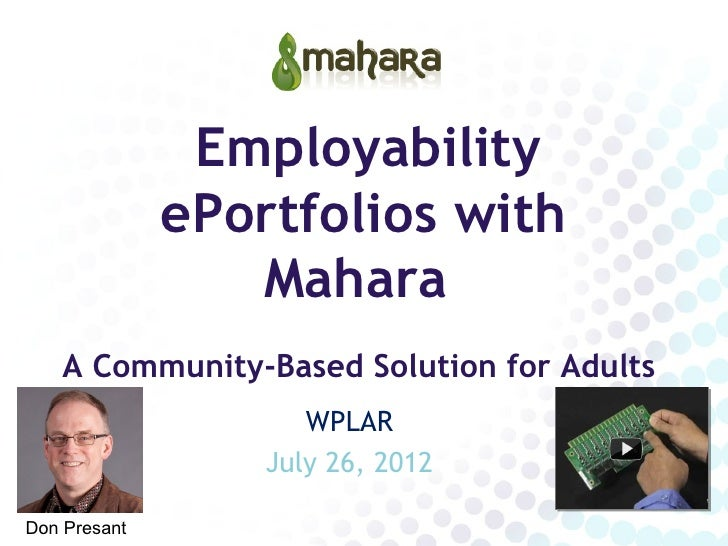 Employability              ePortfolios with                 Mahara    A Community-Based Solution for Adults               ...