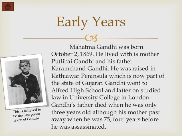 "short essay on life history of mahatma gandhi Mohandas karamchand gandhi, more commonly known as 'mahatma' (meaning ' great soul') was born in porbandar, gujarat, in north west india, on october into a hindu modh family find this pin veer savarkar essay in hindi read this biography specially written for you of ""veer savarkar"" in hindi language this page."