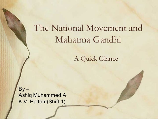 Mahatma Gandhi and National Movements