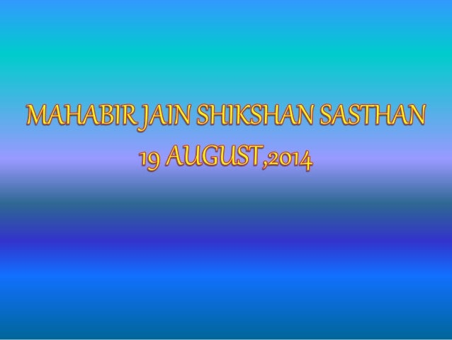 Dental Awareness camp in Mahavir jain shikshan sasthan(19 august,2014)