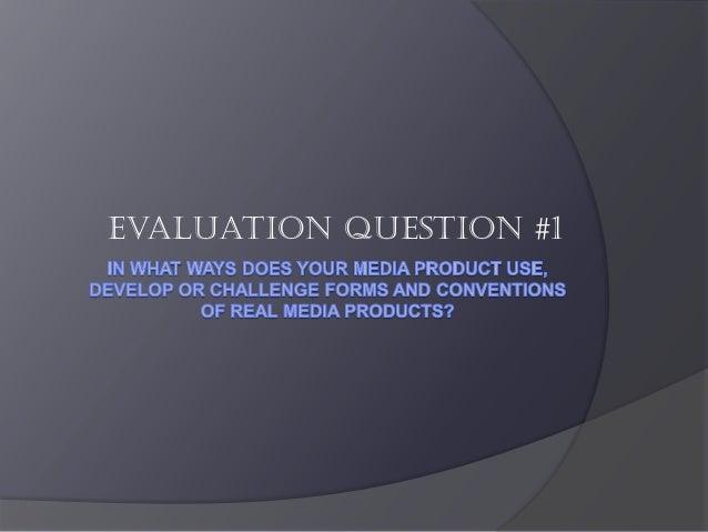 Evaluation question #1